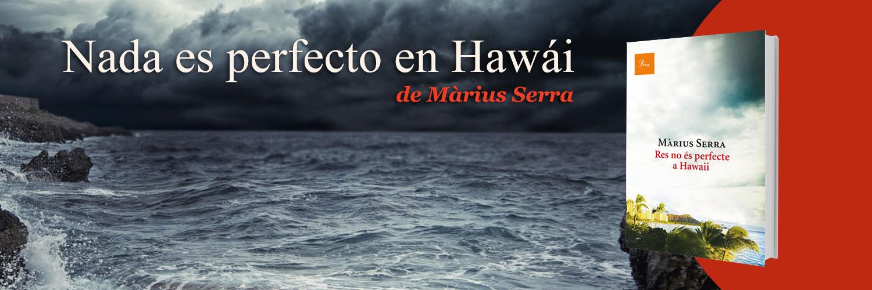 Resultado de imagen de libro nada es perfecto en Hawai